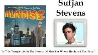 In This Temple, As In The Hearts Of Man For Whom He Saved The Earth - Sufjan Stevens