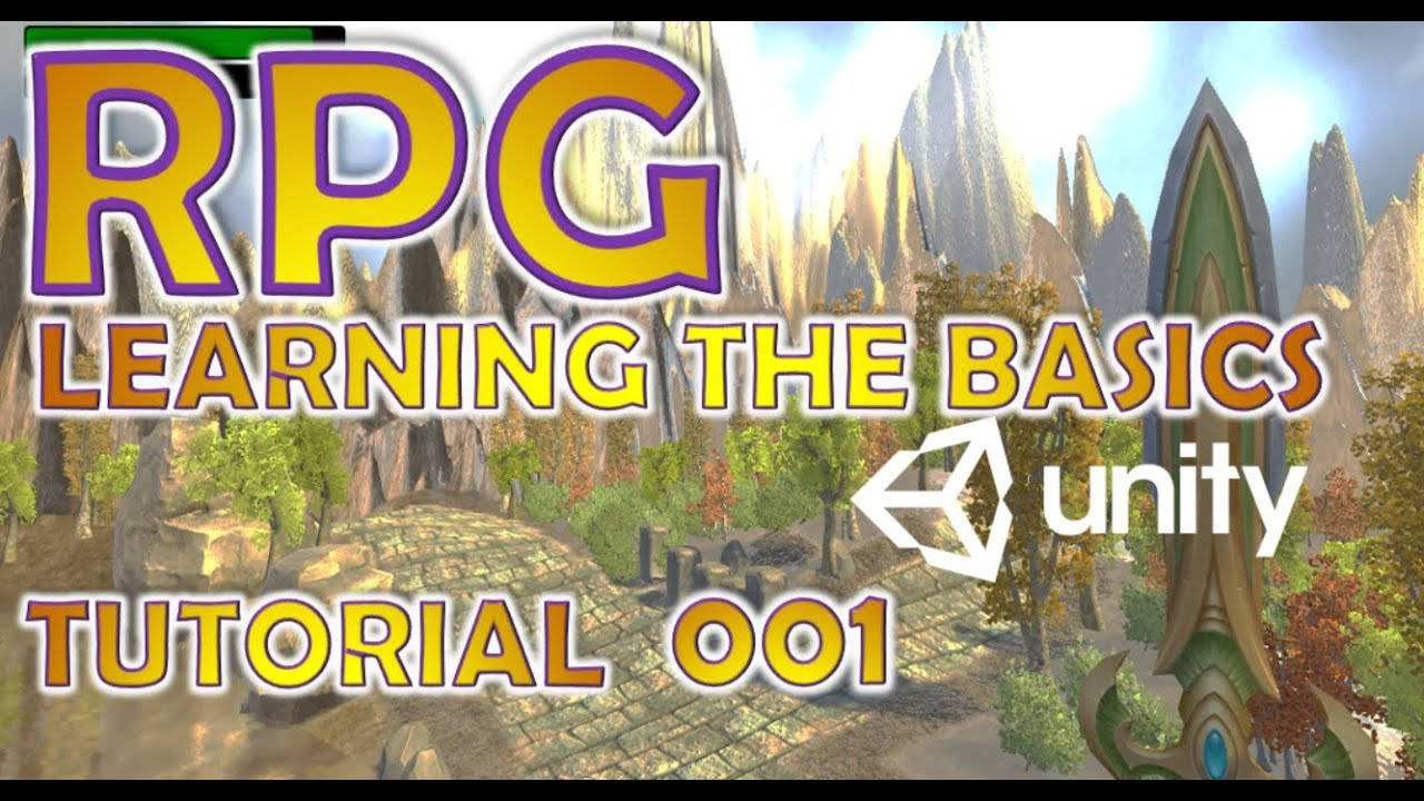 How To Make An RPG For FREE - Unity Tutorial #001 - LEARNING THE BASICS