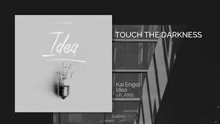 Kai Engel - Touch the Darkness - Official Music