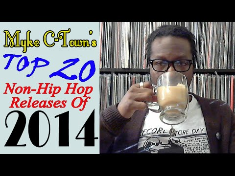 My Top 20 Non-Hip Hop Albums Of 2014