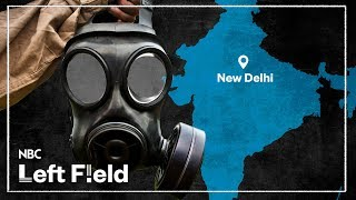 New Delhi on Brink of Becoming World's Most Polluted City   NBC Left Field