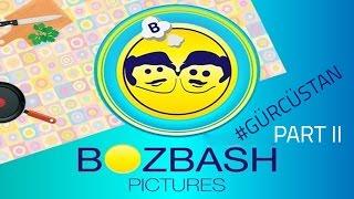 "(63.8 MB) Bozbash Pictures ""Gurcustan"" HD (part 2) 2014 Mp3"