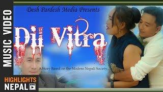 Dil Vitra - New Nepali Sentimental Modern Song 2075   Meghraj Rai Ft. Birbal, Indu & Som