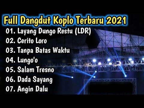full-album-koplo-terbaru-2021---cerito-loro---ldr-lagu-dangdut-jawa---lagu-enak-didengar-saat-santai