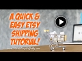 A Quick Etsy Shipping Tutorial