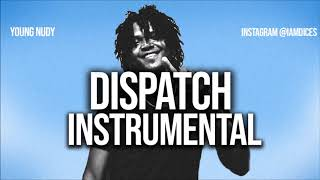 Young Nudy Dispatch ft. DaBaby Instrumental Prod. by Dices FREE DL