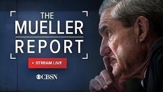 "Mueller Report Summary: Trump campaign did not ""conspire or coordinate"" with Russia, live stream"