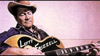 Watch Lefty Frizzell Forever and Always video
