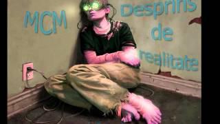 MCM-Desprins de Realitate(OSRUPT)