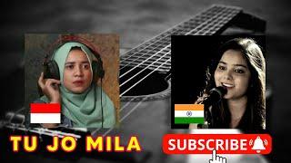 Tu Jo Mila-Cover   Female Version  Audrey Bella-INDONESIA -Shraddha Sharma-INDIA