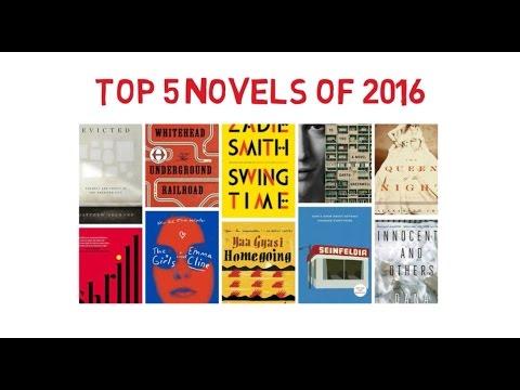 Top 5 Novels 2016 2017 Popular Novels Novel Lovers Best Novels
