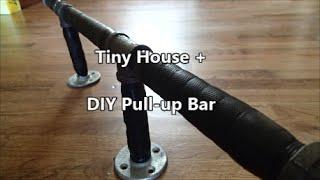 Tiny House + :: DIY Pull-up Bar
