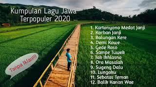 Download lagu Kumpulan Lagu Jawa Terpopuler 2020 Terbaru Tanpa Iklan!!!