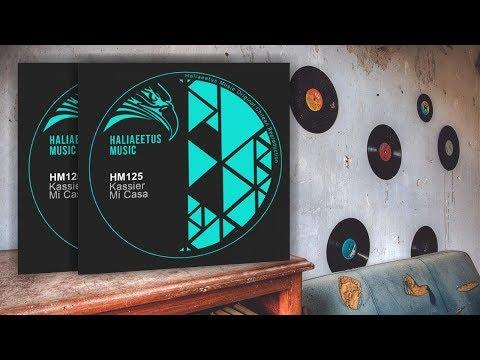 Kassier - Mi Casa (Original Mix)