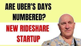 Are Uber's days numbered? New Rideshare Startup!
