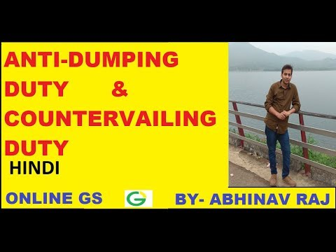 ANTI-DUMPING DUTY & COUNTERVAILING DUTY