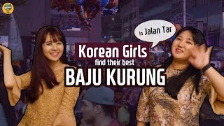 Korean girls find their best Baju Kurung l Blimey in KL2 EP.02