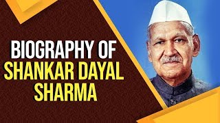 Biography of Shankar Dayal Sharma, Know all interesting facts about the ninth President of India