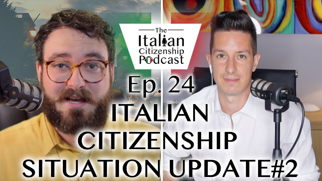 Update #2: The Current Italy & Italian Citizenship Situation