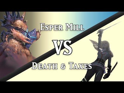 Esper Mill vs. Death & Taxes (Legacy)
