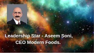 Leadership Star - Aseem Soni, CEO Modern Foods