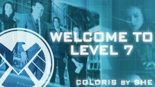Welcome to Level 7 // Coloris (Agents of S.H.I.E.L.D.)