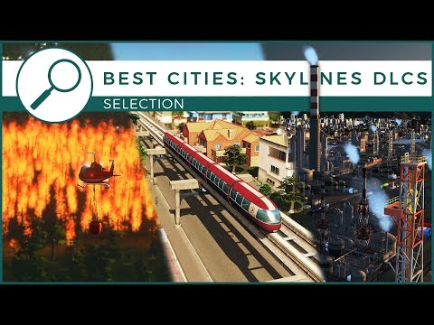 Best Cities: Skylines Expansions - Buyers Guide | Schematics Selections