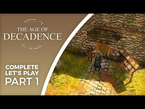 Let's Play The Age of Decadence - Part 1 - Thief playthrough (complete)