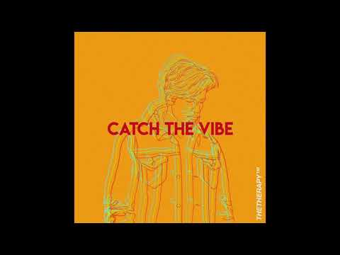 Thetherapy - Catch the vibe