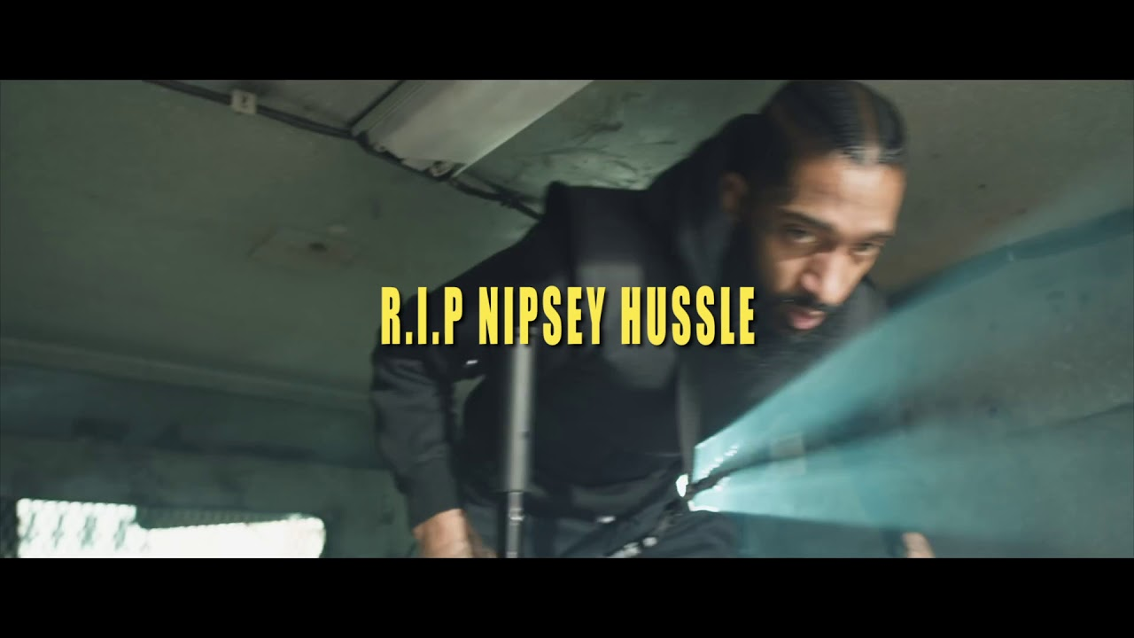 NEVER FORGET:  A tribute to NIPSEY HUSSLE