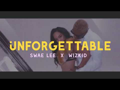 Wizkid feat Swae Lee Unforgettable New Version (Remix)