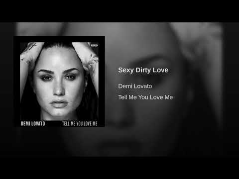 Sexy Dirty Love