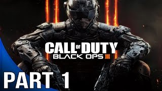 Call of Duty Black Ops 3 - Gameplay Walkthrough Part 1 - Mission 1 - Black Ops