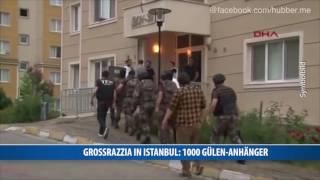 Großrazzia in Istanbul: Mehr als 1000 Gülen-Anhänger