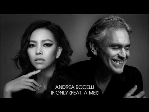 Andrea Bocelli - If Only (feat. A-Mei 張惠妹)