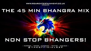 The 45 Min Bhangra Mix #InTheMixWithGSP    Non Stop Bhangers!    Bhangra Mix    Dhol Mix    Mixtape