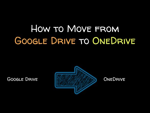 How To Transfer Files From Google Drive To Onedrive