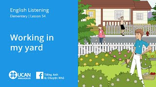 Learn English Via Listening| Elementary - Lesson 54. Working in my Yard