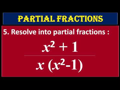 5. Resolve Into Partial Fractions  (x^2+1) Upon X(x^2-1)
