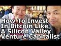 Crypto Investing #4 - How To Invest In BTC & Cryptos Like A Silicon Valley Venture Capitalist