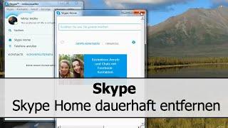 Skype Home entfernen: Seitenleiste mit Skype Home dauerhaft ausblenden - So geht's