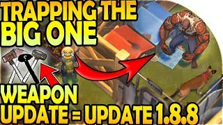 TRAPPING THE BIG ONE! - WEAPON UPDATE in UPDATE 1.8.8 - Last Day On Earth Survival Update 1.8.7