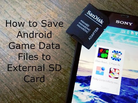 How to Save Android Game Data Files to External SD Card