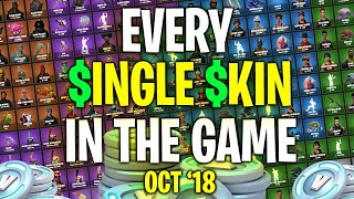 EVERY SINGLE SKIN IN FORTNITE!! | October 2018 | ExoticChaotic's Locker!