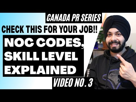 NOC Codes For Express Entry Explained (English) | Find Your NOC Code, Skill Type | Singh In Canada