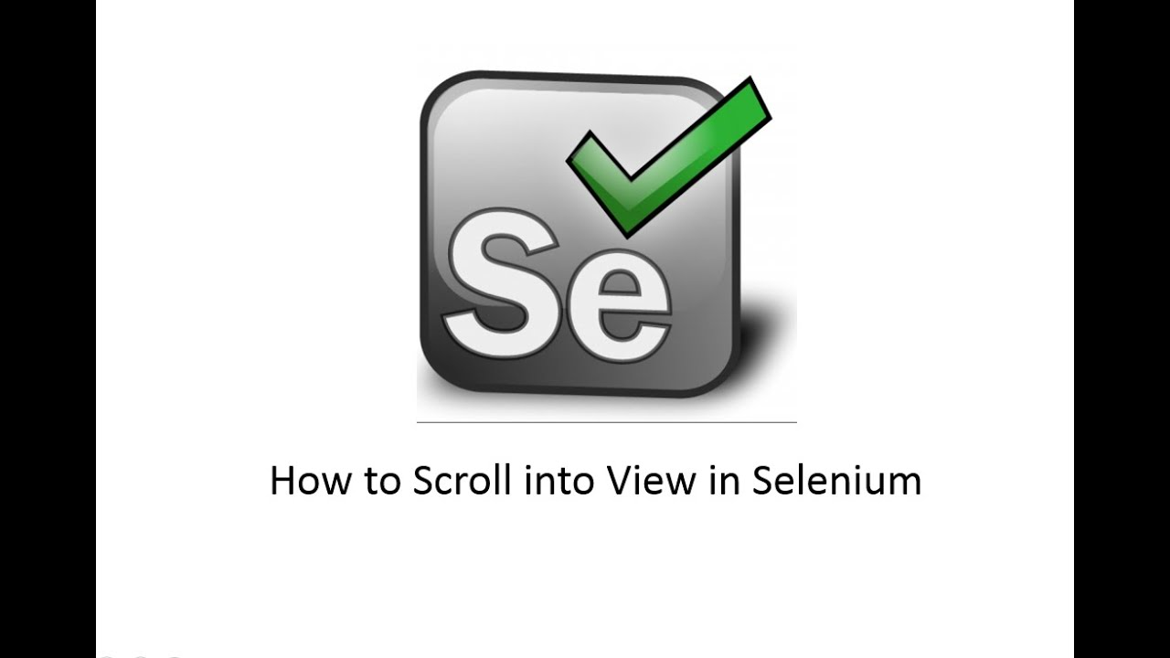 How to Scroll into view in Selenium Webdriver