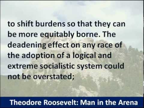 President Theodore Roosevelt - Man in the Arena Speech - 1910 - Hear the Full Text