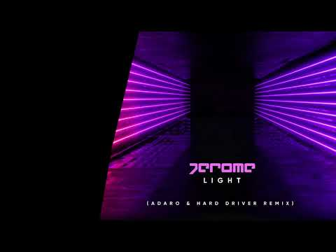 Jerome - Light (Adaro & Hard Driver Remix)