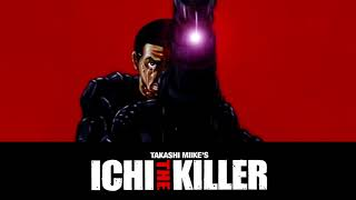 ICHI THE KILLER: EPISODE 0 OST - Ichi's Theme (Ripped & Restored)