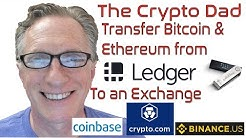 How to Transfer Bitcoin & Ethereum from Your Ledger Nano Device to a Cryptocurrency Exchange